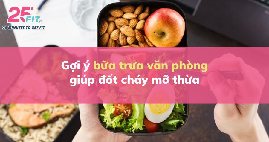 Muốn giảm cân, bữa trưa bạn cần chuẩn bị món gì?