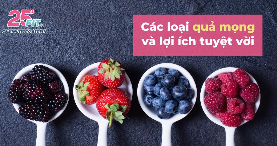 Cơ thể bạn sẽ thế nào nếu ăn quả mọng mỗi ngày?