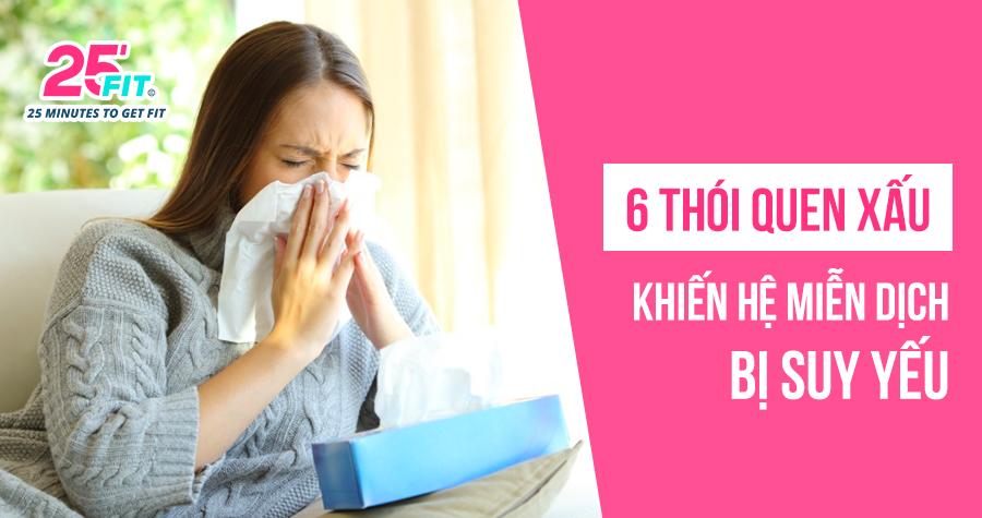 6 thói quen xấu khiến hệ miễn dịch của bạn bị suy yếu