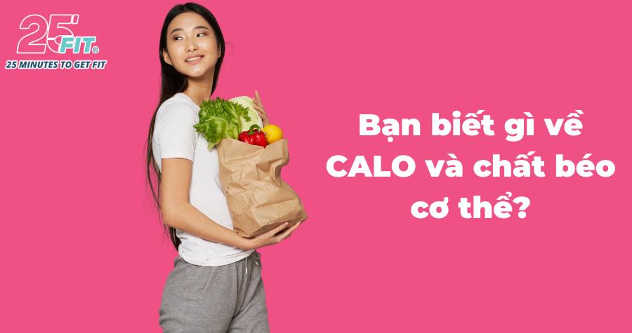 Tất tần tật về Calo và chất béo cơ thể