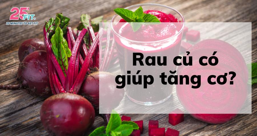 Top 6 loại rau củ tốt nhất giúp tăng cơ